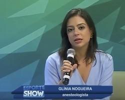 Esporte Show: bate-papo com a Dr. Glínia Nogueira sobre cirurgias; assista!