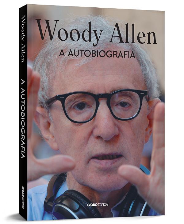 Em autobiografia, Woody Allen avalia seus erros e demônios - Imagem 1