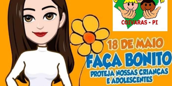 CONSELHO TUTELAR DE COIVARAS: Edição 2020 da Campanha Faça Bonito acontece nesta segunda-feira, dia 18 de maio
