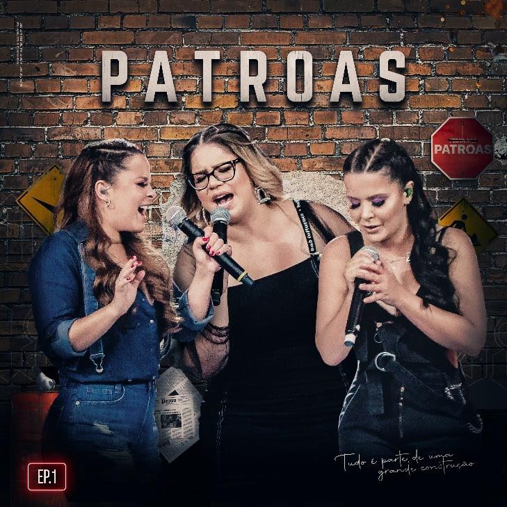 """Marília Mendonça e Maiara & Maraisa lançam EP do projeto """"Patroas""""  - Imagem 1"""