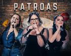 """Marília Mendonça e Maiara & Maraisa lançam 2º EP do projeto """"Patroas"""""""