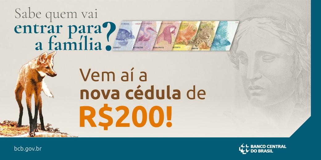 Banco Central anuncia nota de R$ 200 com lobo-guará (Foto: Reprodução)