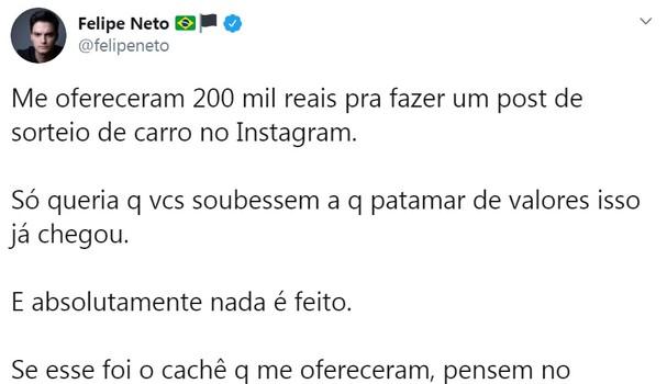 Felipe Neto contou aos seus seguidores que recusou R$ 200 mil