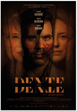 Dente por Dente, com Paolla Oliveira e Juliano Cazarré, ganha trailer - Imagem 1