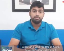 Secretário Eduardo Draga Alana fala sobre ações da Semel