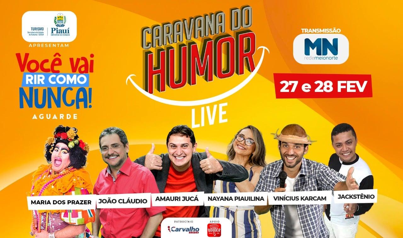 Caravana do Humor Live será transmitido pela Rede Meio Norte