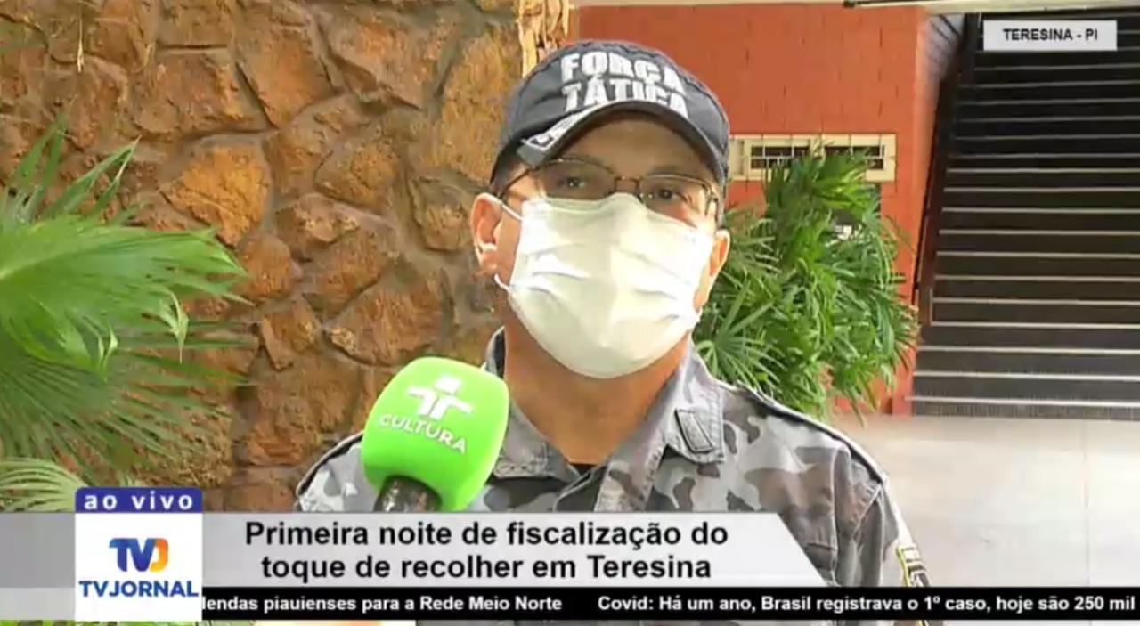 Coronel Adriano Lucena faz avaliaçao da primeira noite de toque de recolher em Teresina