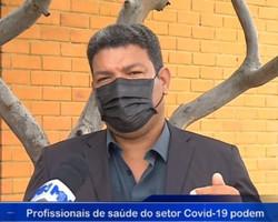 Técnicos e enfermeiros do setor Covid-19 irão paralisar as atividades em Teresina