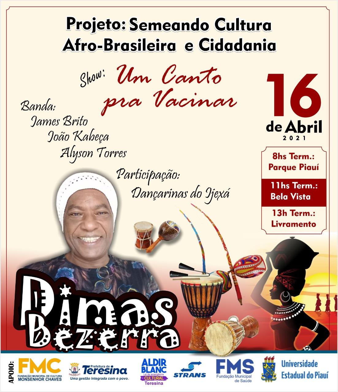 Cantor Dimas Bezerra fará apresentações nos locais de vacinação. (Foto: Divulgação)