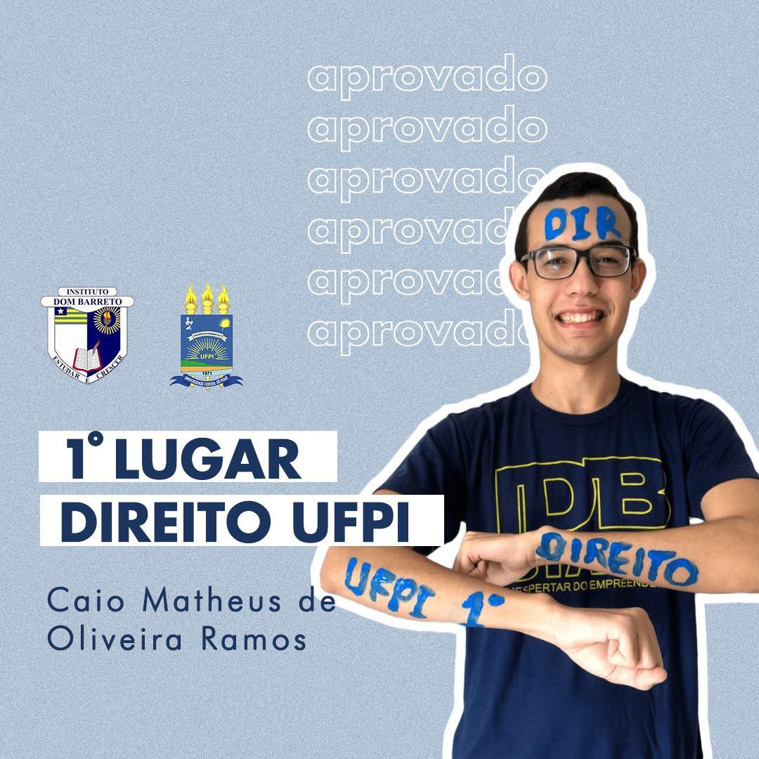 Caio Matheus Oliveira Ramos, 1º lugar em Direito na UFPI (Foto: divulgação)
