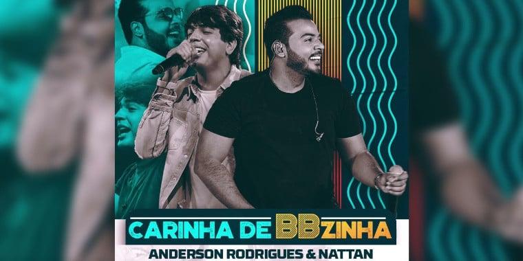 """Anderson Rodrigues e Nattan fazem sucesso com""""Carinha de BBzinha"""""""