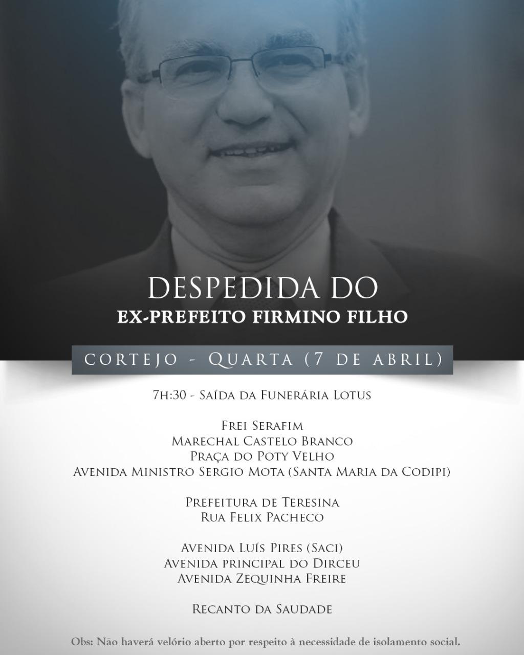 Ex-prefeito Firmino Filho morreu aos 57 anos