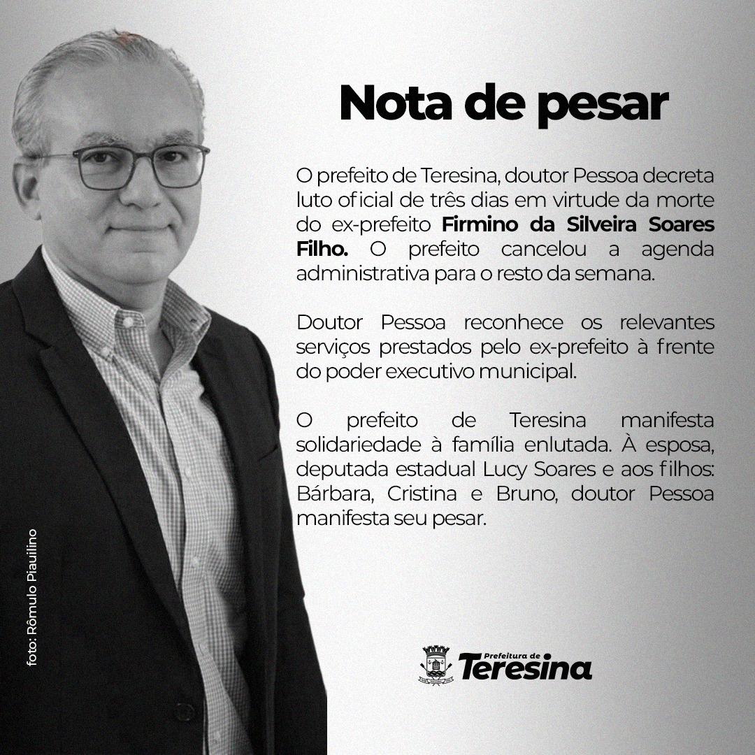 Prefeitura de Teresina decreta luto oficial de três dias em Teresina pela morte de Firmino Filho (Foto: Semcom)