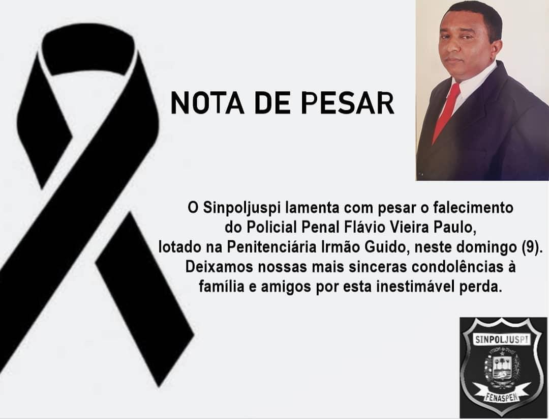 Sindicato dos policiais penais do Pi divulgou nota de pesar após morte de agente Flávio Vieira Paulo
