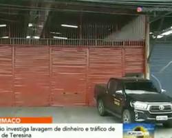 Lojas e sucatas são alvos de operação por lavagem de dinheiro em Teresina