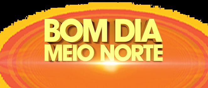 Bom Dia Meio Norte