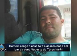Homem reage a assalto e é assassinado em bar da zona Sudeste de Teresina-PI