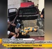 Bom dia MN: Polícia deflagra operação e prende 10 por tráfico de drogas em Teresina e Timon