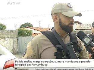 Polícia realiza mega operação, cumpre mandados e prende foragidos