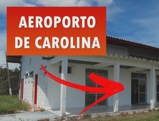 O aeroporto internacional de Carolina - MA