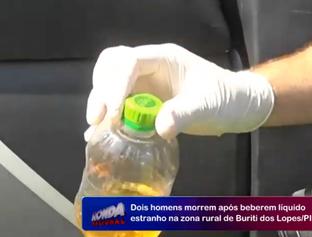 Dois homens morrem após ingerir veneno pensando ser cachaça no Piauí