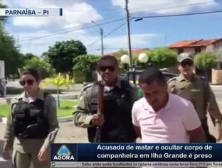 Acusado de matar e ocultar corpo de companheira em Ilha Grande é preso