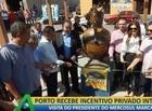 Novas Fronteiras: Porto recebe incentivo privado internacional