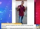 Polícia identifica suspeitos de matar jovem jogador da Vila Operária