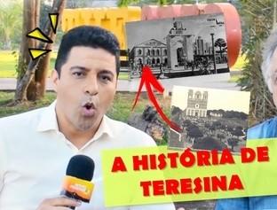 Conheça a história de Teresina-PI!