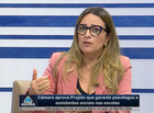 Rejane Dias fala de projeto que garante psicólogos nas escolas