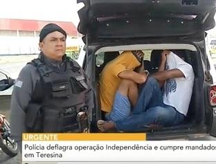 Polícia deflagra operação Independência e cumpre mandados em Teresina